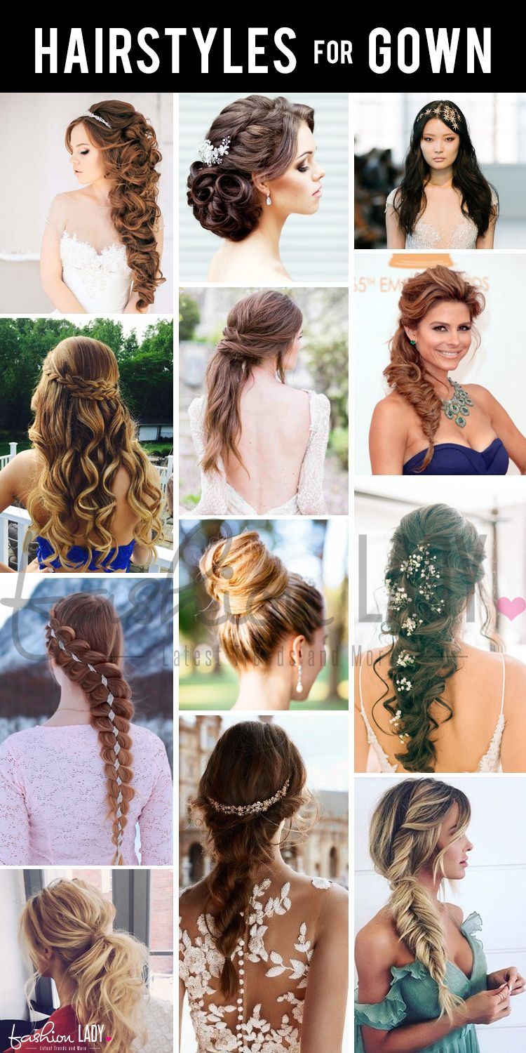 Different Hairstyles For Gowns In An Effort To Make Things Simpler On You We Ve Put Together A Guide On How Hairstyles For Gowns Ball Hairstyles Hair Styles