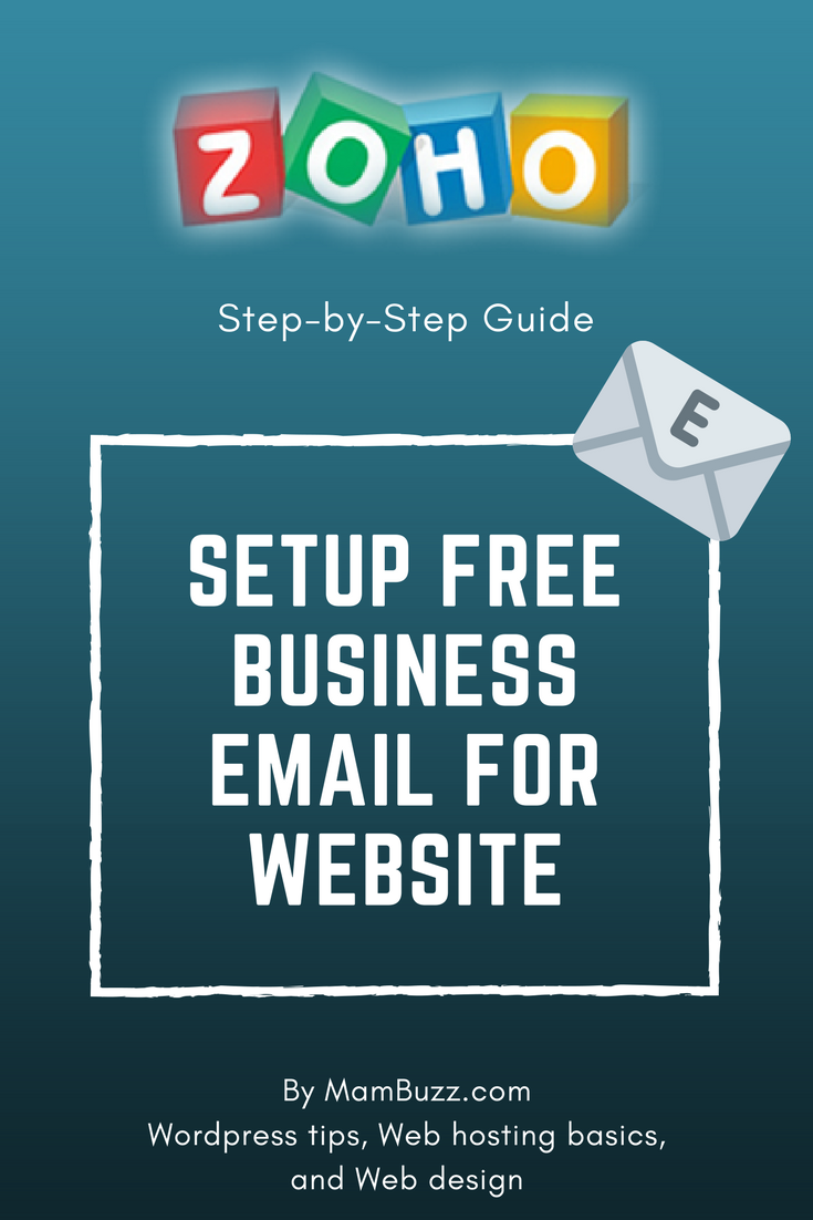 Setup Guide for Free Email Address With Zoho Mail | Blog Hosting