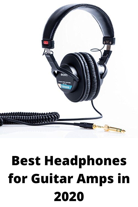 Best Headphones For Guitar Amps In 2020 Headphones Guitar Amp Guitar