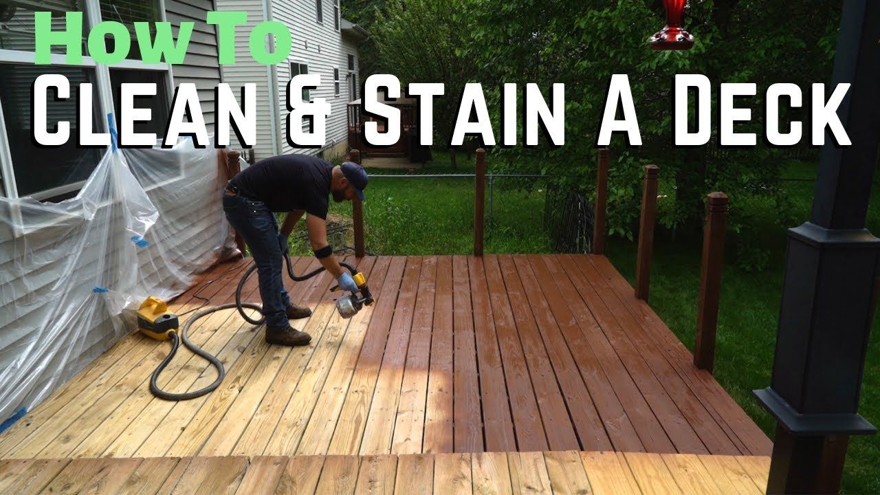 How To Clean And Stain A Deck Youtube Staining Deck Deck Deck Cleaner