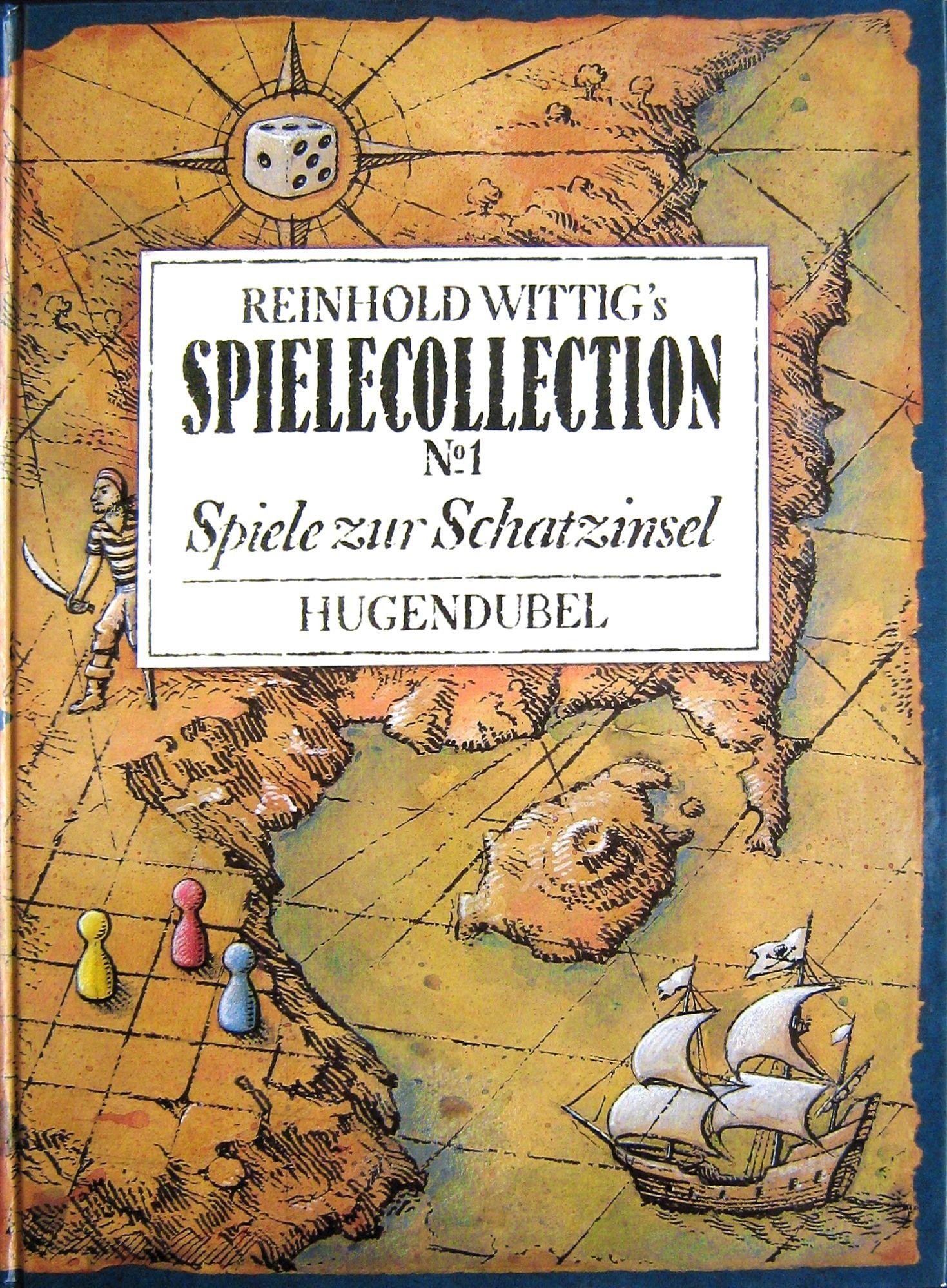 Reinhold Wittig's SPIELECOLLECTION No. 1 Spiele zur