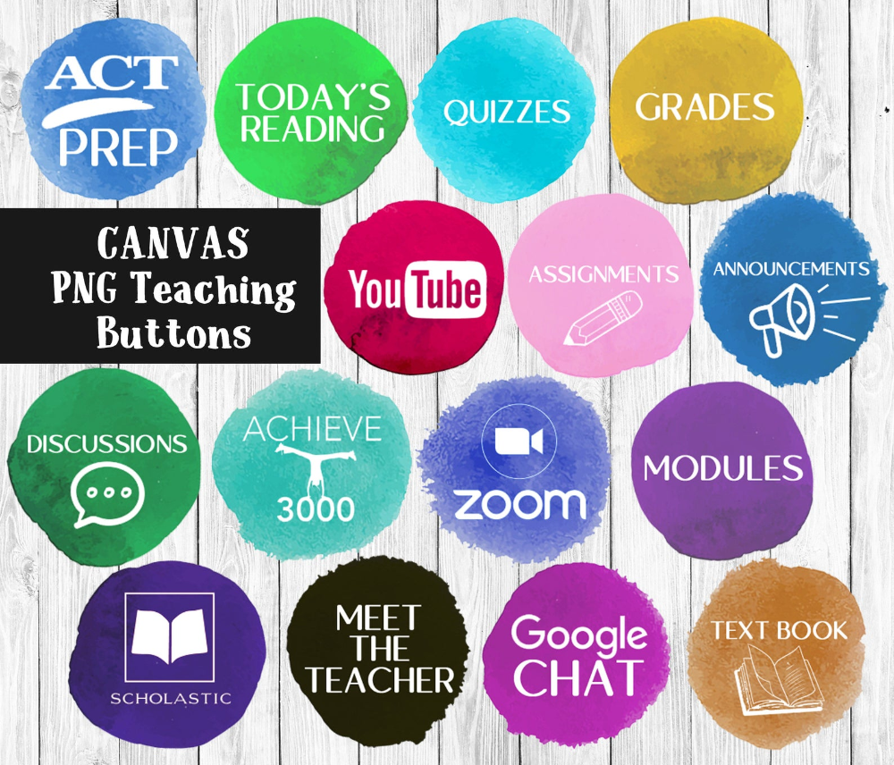 Canvas Png Buttons For Canvas Online Classroom 15 Transparent Design Education Help Homepage Pages Link Students Webpages Digital Download Online Classroom Online Teachers Education Help