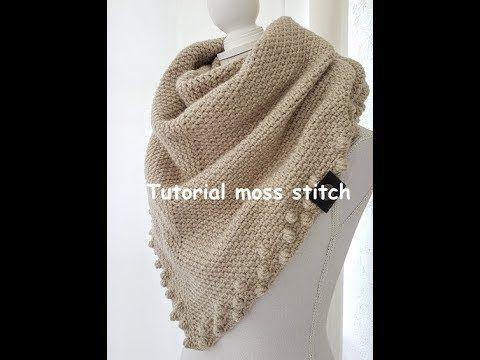 Crochet Tutorial Moss Stitch Triangle Shawl Youtube Youtube