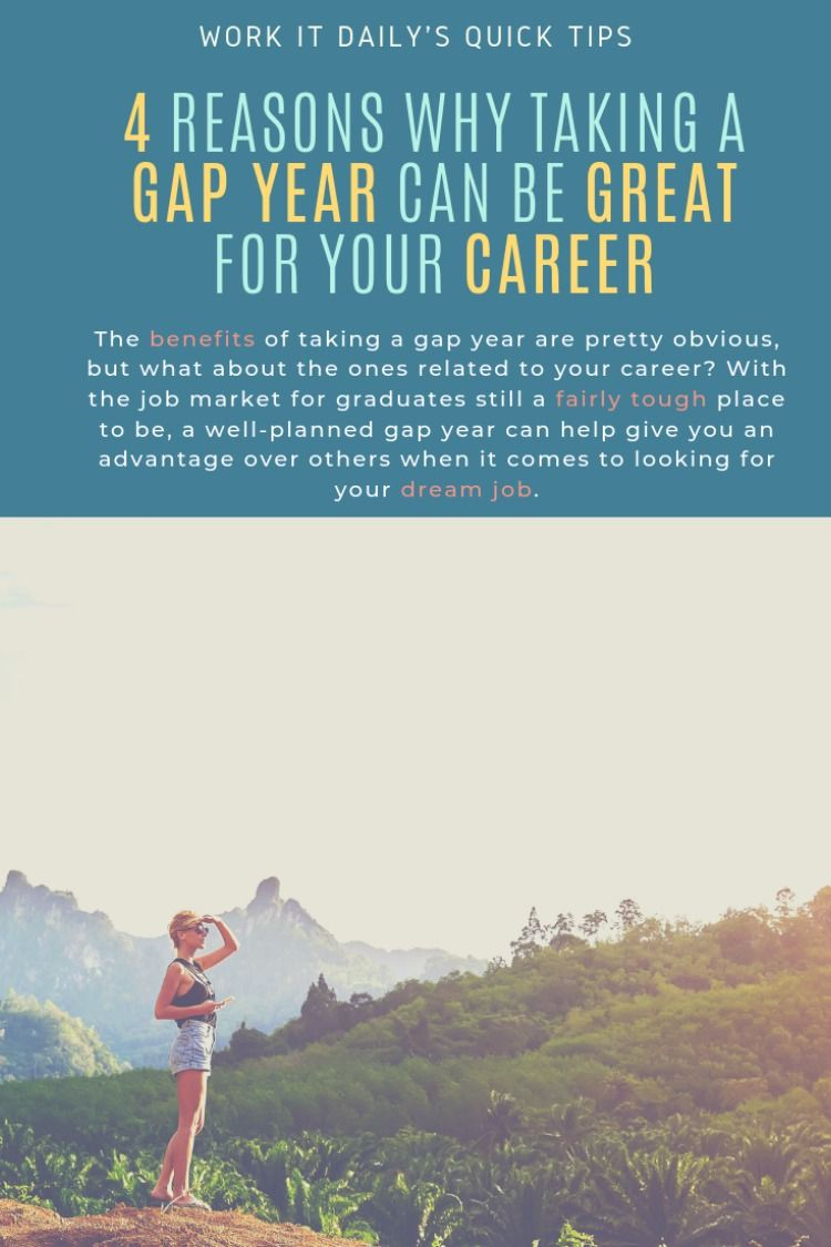 4 Reasons Why Taking A Gap Year Is Great For Your Career Gap Year Gap Year Plan Gap Year Programs