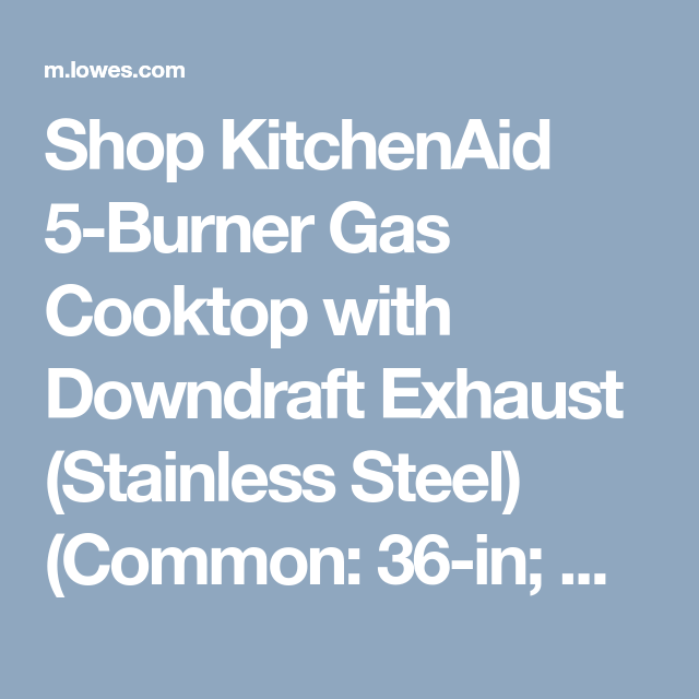 Shop KitchenAid 5 Burner Gas Cooktop With Downdraft Exhaust (Stainless  Steel) (Common
