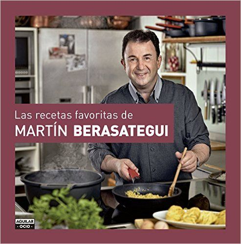 Las Recetas Favoritas De Martín Berasategui GASTRONOMIA.: Amazon.es: MARTIN BERASATEGUI: Libros