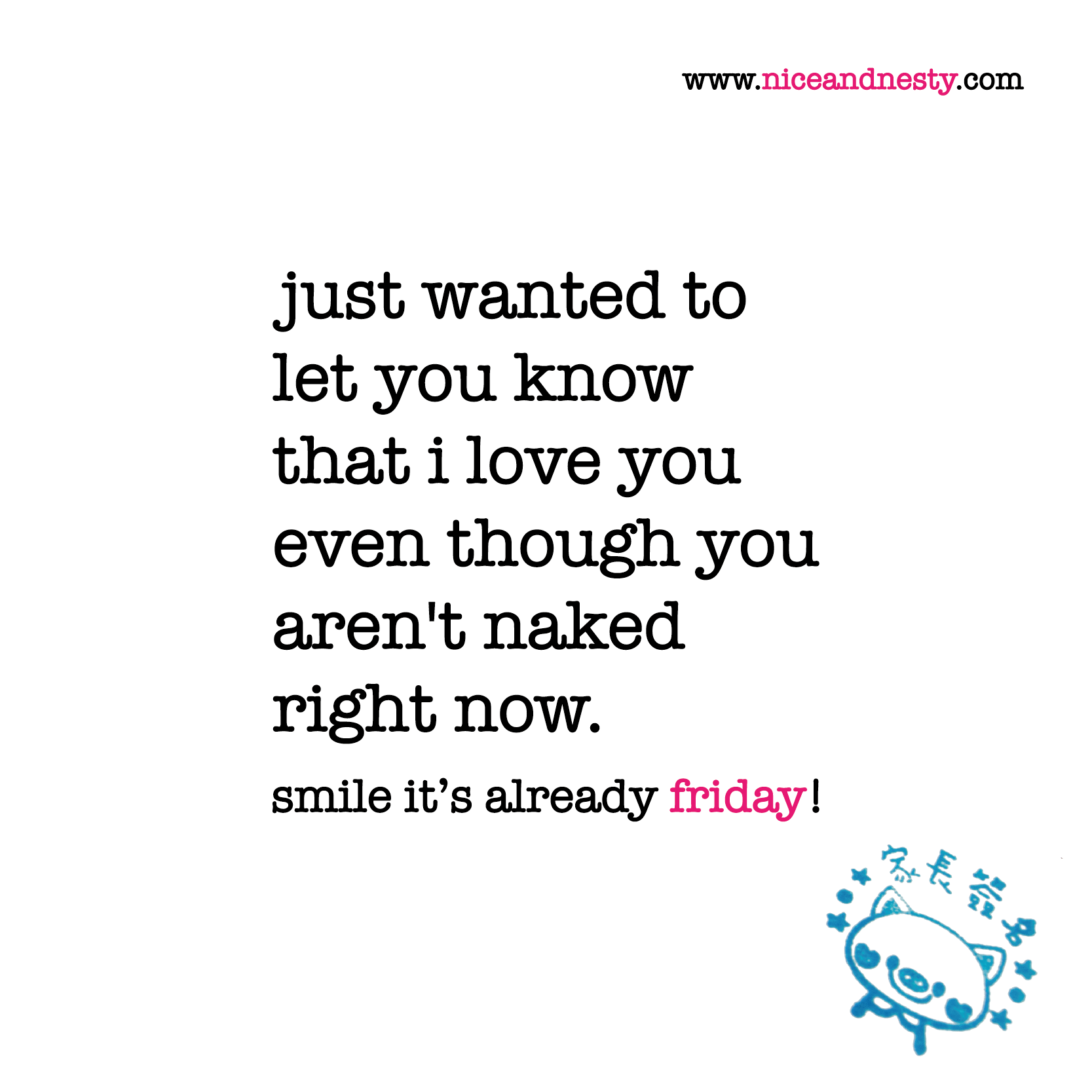 Pin By Virginia Hechtel On More Than Words Want You Quotes I Want You Quotes Its Friday Quotes