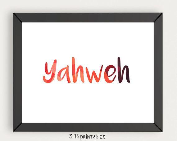 Yahweh  8x10 Bible Art Scripture Prints Bible by 316printables