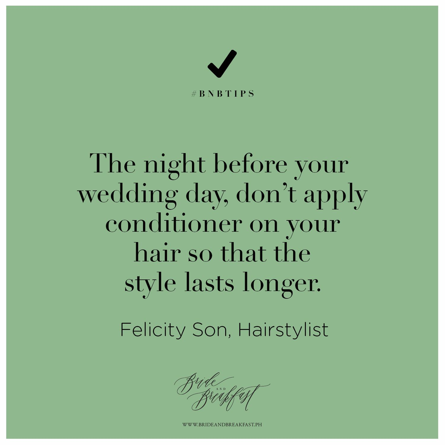 the night before your wedding day, don't apply conditioner