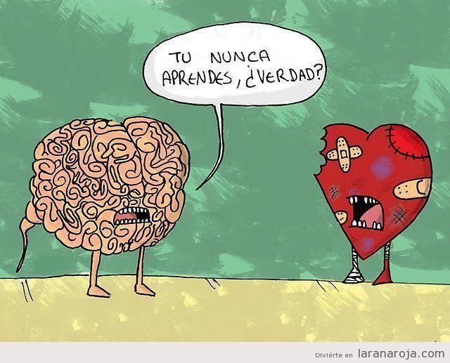 Funny Meme For Broken Heart : Viñeta cerebro y corazón bromas pinterest funny sarcastic