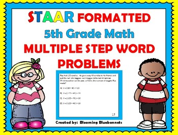 Word Problems: 5th Grade STAAR Formatted, Multiple Step ...