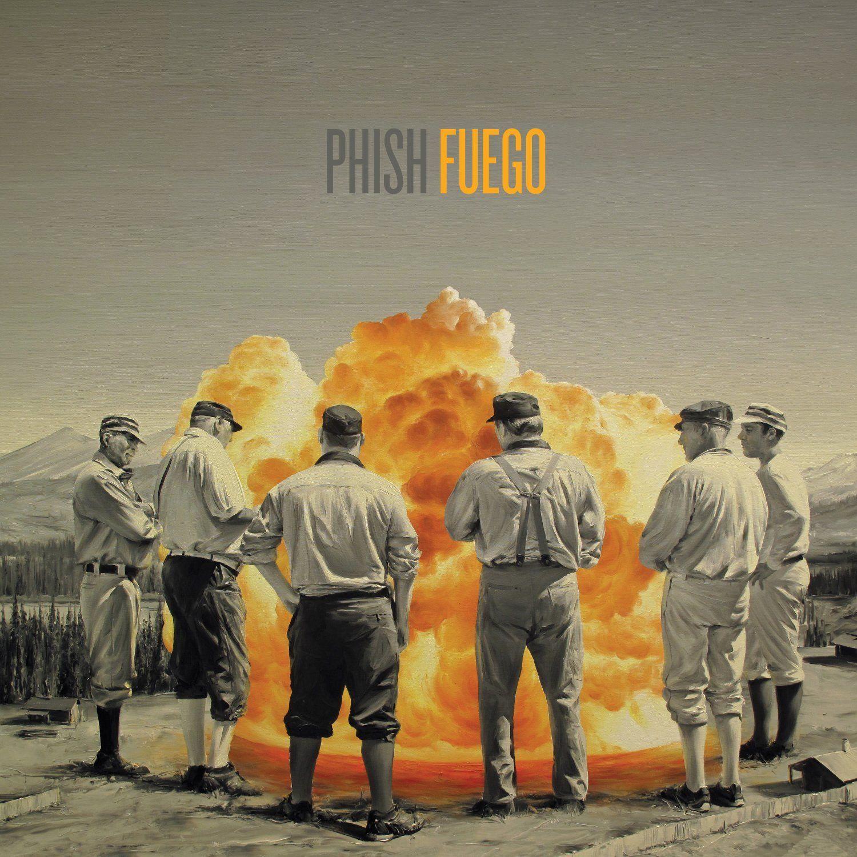 Fuego : Phish