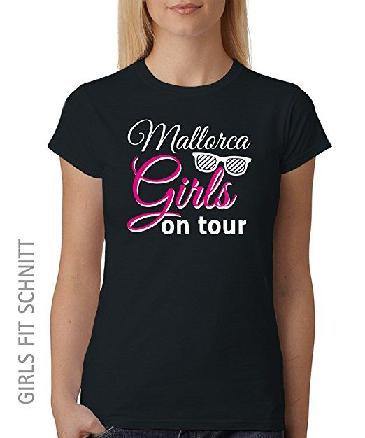 MALLORCA GIRLS ON TOUR ::: Girls T-Shirt ::: auch im Unisex Schnitt ...