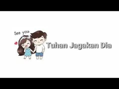 Status Whatsapp Tuhan Jaga Dia Youtube Animasi Tuhan Lagu