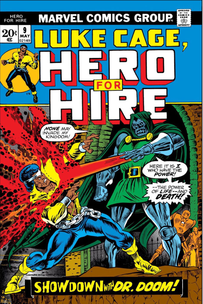 Luke Cage, Hero for Hire #9, by Billy Graham (Featuring Luke Cage and Dr. Doom)