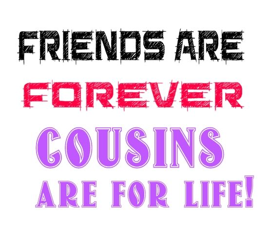 Cousin Friendship Quotes Cousin Quotes Graphics Images For Custom Cousins As Friends Quotes
