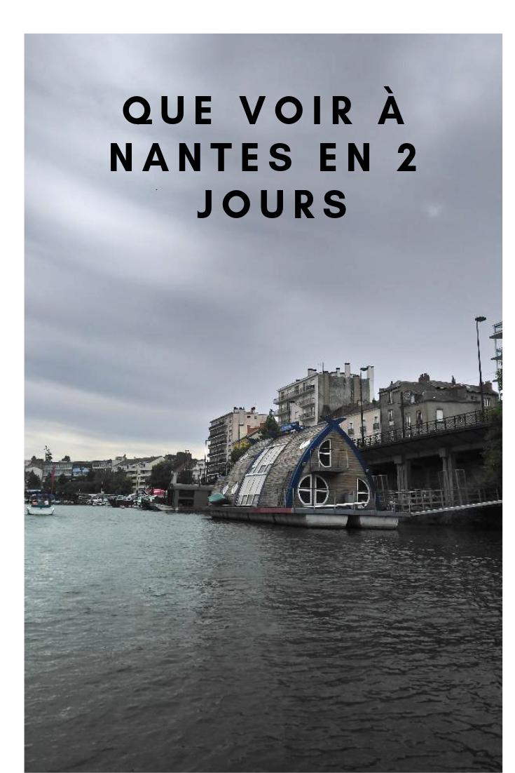 Visiter Nantes Que Voir A Nantes En 2 Jours Blog Voyage Visiter Nantes Nantes Ville Nantes