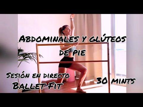 Ballet Fit Directo 12. Glúteos y abdominales de pie, en barra de ballet. #balletfitness