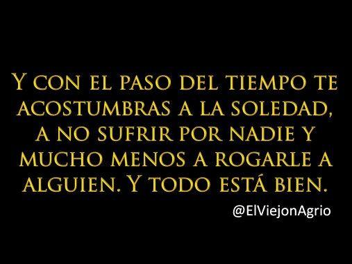 Frases Verdaderas De La Vida: MADURAS!!!! Y TE DAS CUENTA QUE NADIE ES INDISPENSABLE....