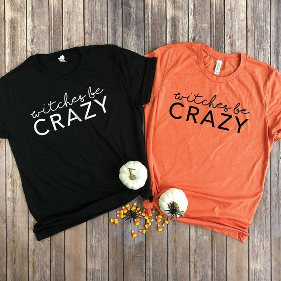b2bde8a5 Witches Be Crazy Shirt - Best Friend Halloween - Friend Shirts for Women -  Funny Witch T Shirt - Fun