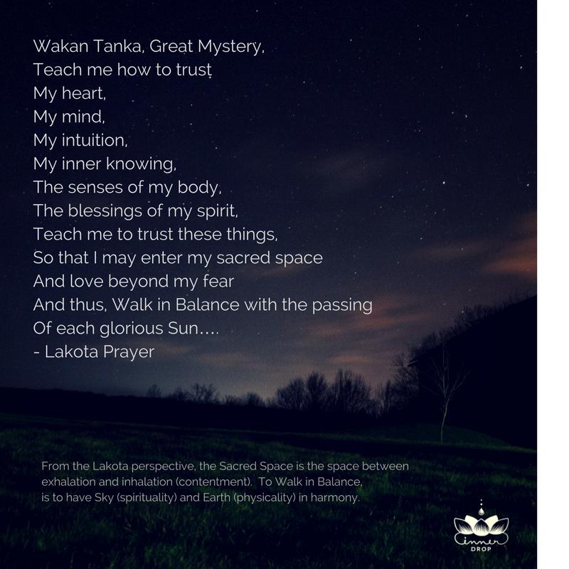 Lakota Prayer For Harmony And Balance Wakan Tanka Keeps
