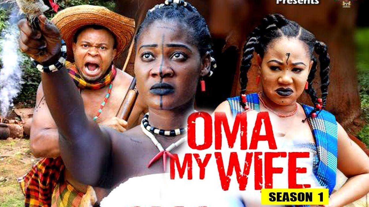 Oma my wife season 1 new movie 2018 latest nigerian
