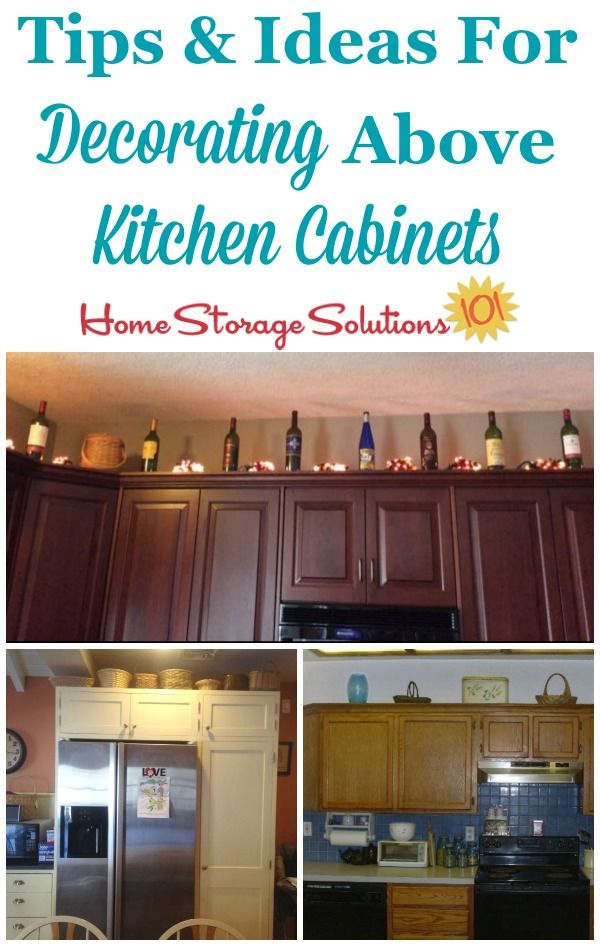 Decorating Above Kitchen Cabinets Ideas Tips Decorating Above