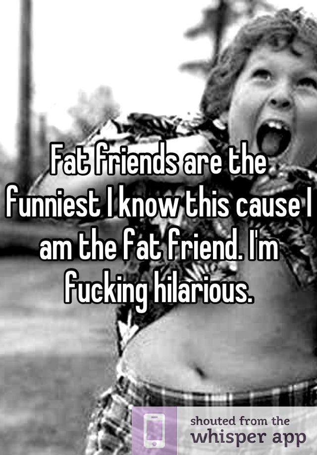 Cause I Am Fat 96