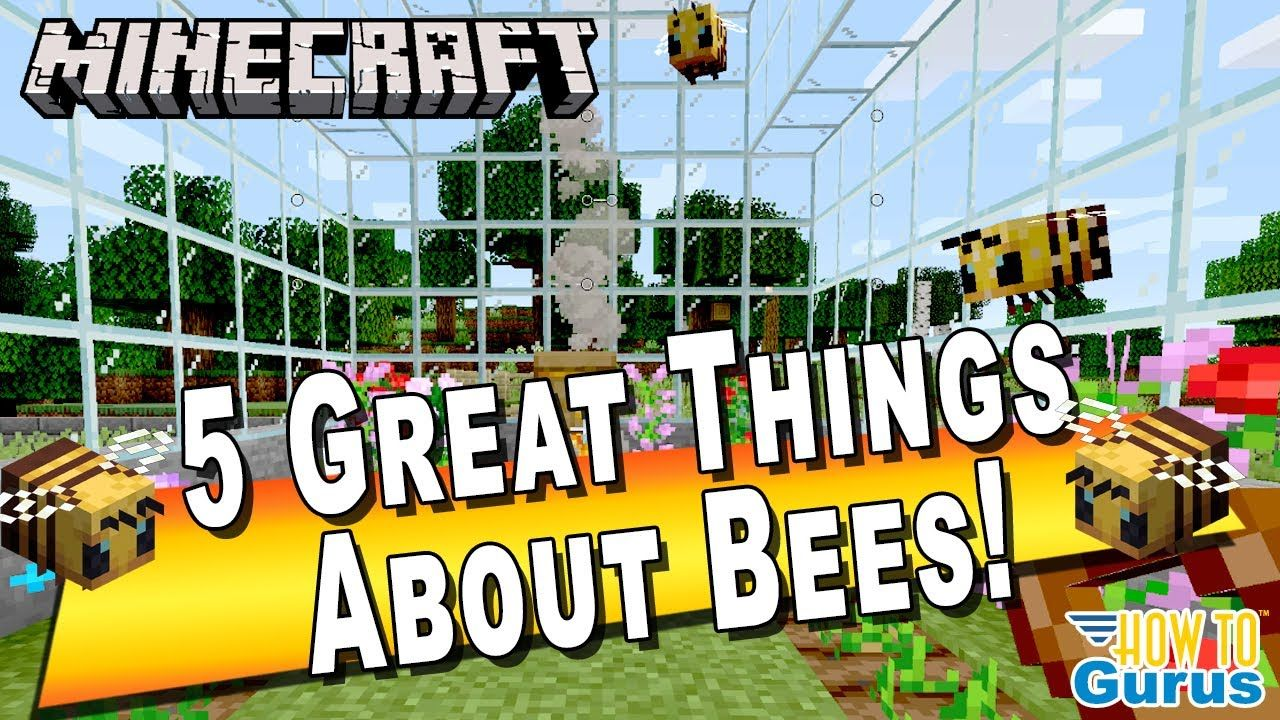 5 Great Things about Minecraft Bees! in 2020 Minecraft