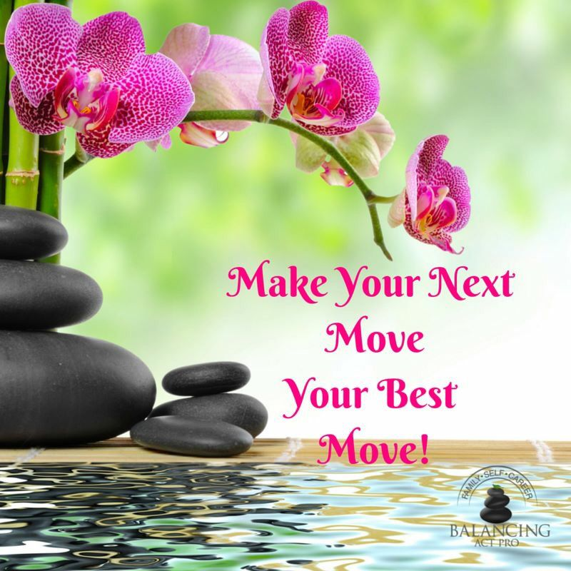 Make Your Next Move Your Best Move Great Quotes Mind Body Spirit