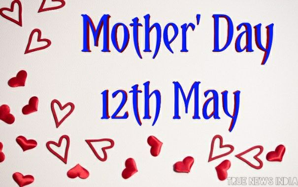HAPPY MOTHER'S DAY 2019 MOTHER'S DAY IN INDIA, QUOTES
