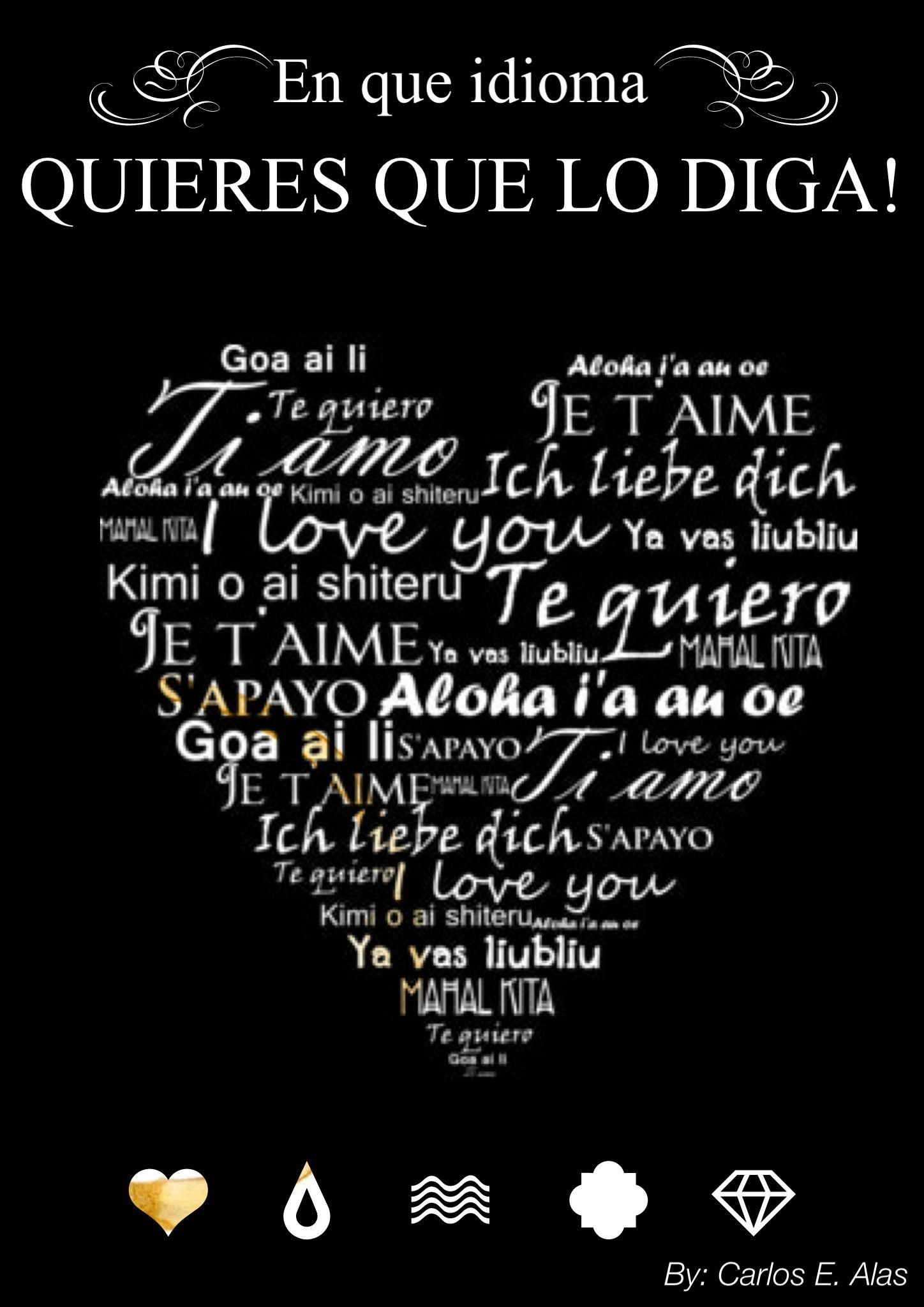 """Te Amo Quotes No Importa Que Idioma Te O Diga Siempre Sera Un """"te Amo""""  Quotes"""