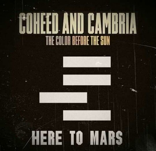Here to Mars by Coheed and Cambria (The Color Before the Sun