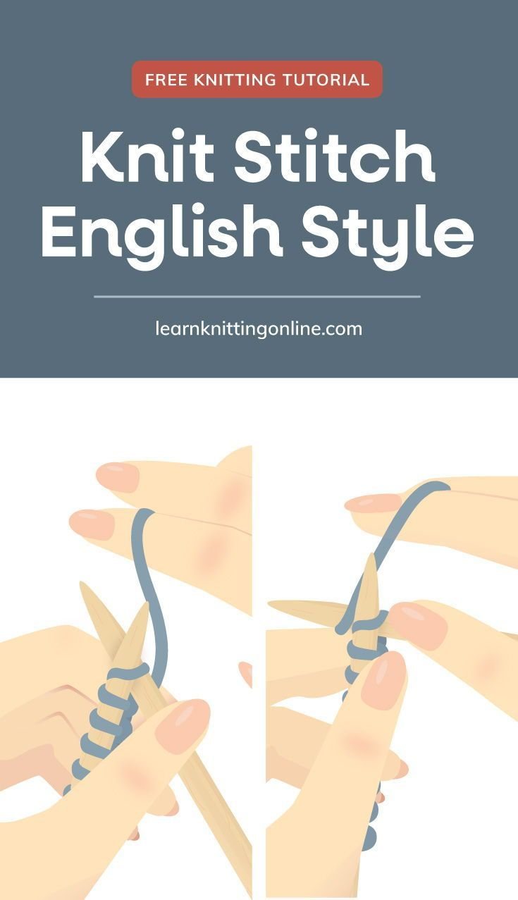 Learn How to Do a Knit Stitch English Style [FREE Knitting Tutorial