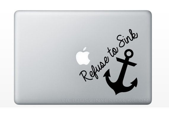 ccbba7671e1af Refuse to Sink Anchor Quote Vinyl Decal Stickers (Multiple Colors  Available) Romance Infinity Family Love Always Car Window MacBook Laptop on  Etsy, $4.99