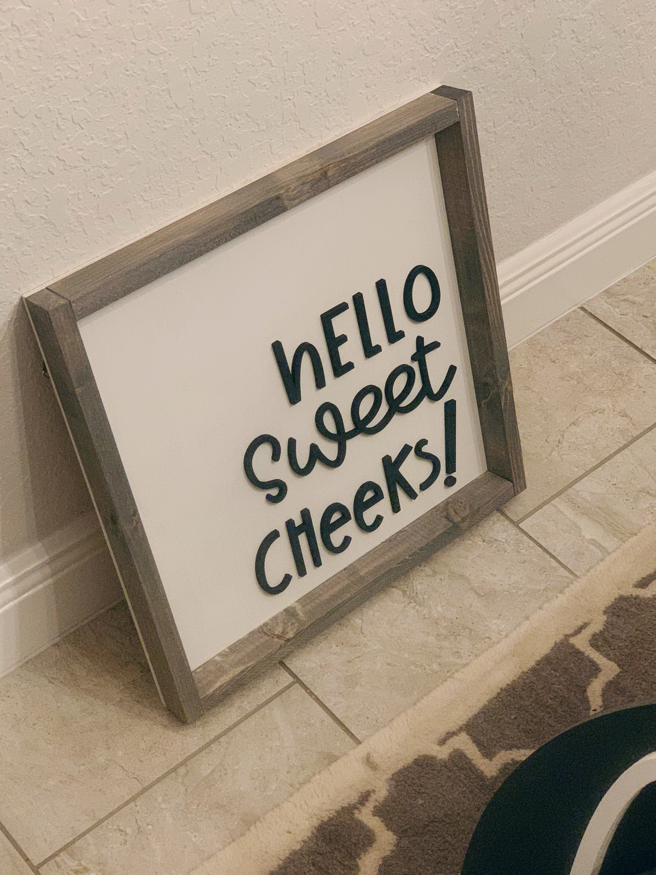 Hello Sweet Cheeks SVG File for Silhouette