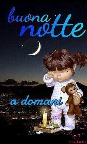 Immagini Di Buonanotte Proverbibelli It Notte Buonanotte