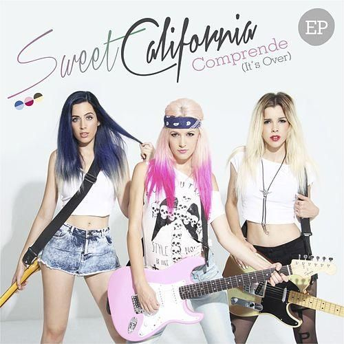 Comprende It S Over Ep Sweet California Famosos Celebridades