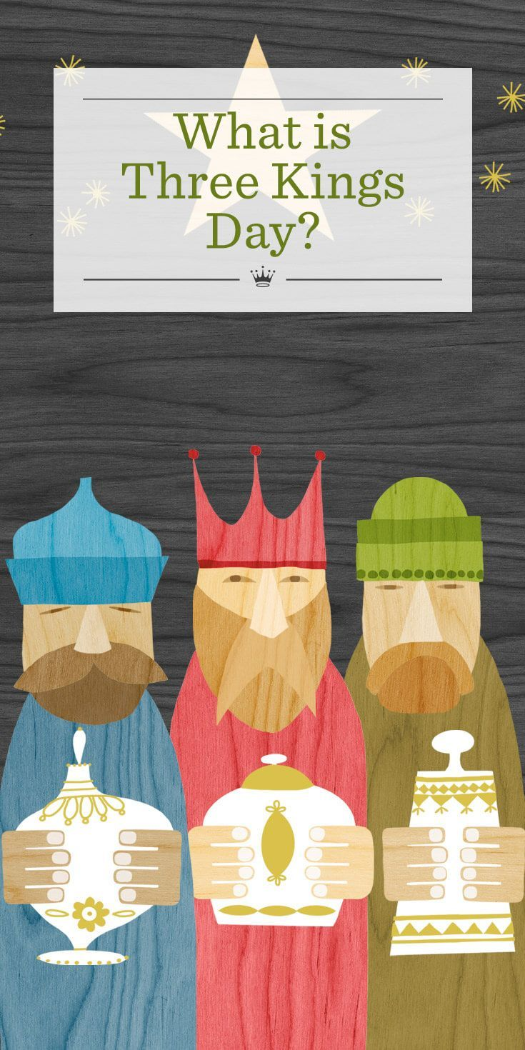 What is Three Kings Day?