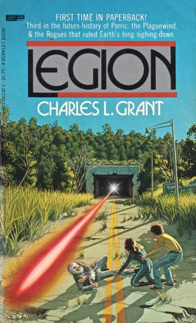 Publication: Legion Authors: Charles L. Grant Year: 1979-06-00 ISBN: 0-425-04108-5  Publisher: Berkley Books