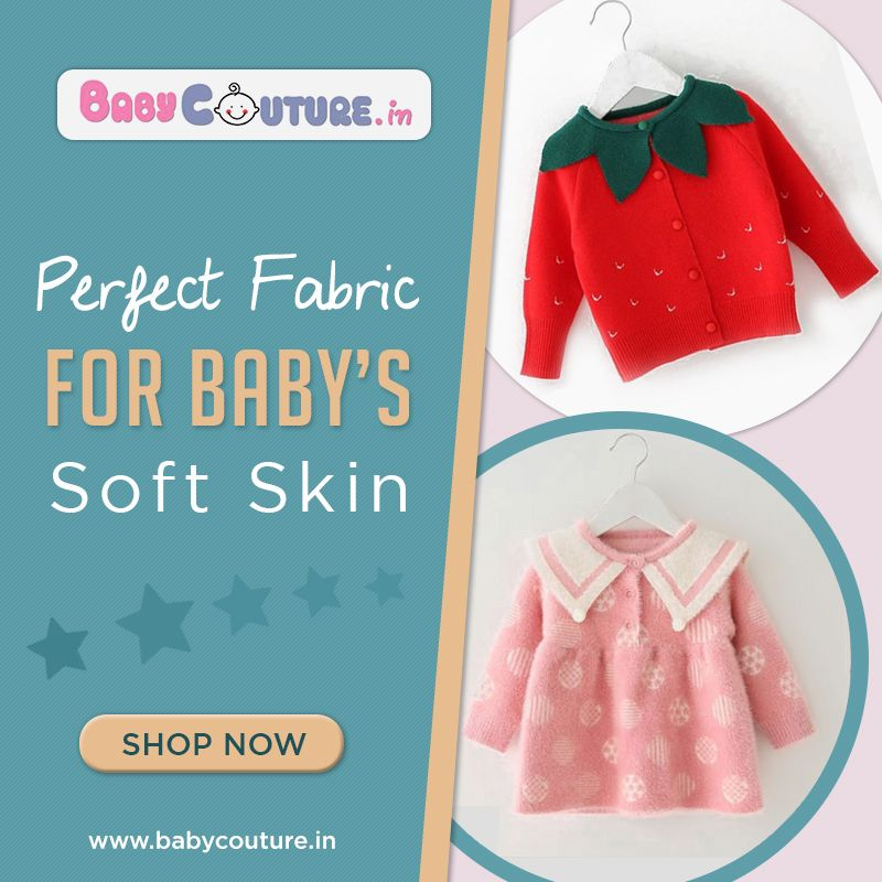 How to Choose a Perfect Fabric for Baby's Soft Skin in ...