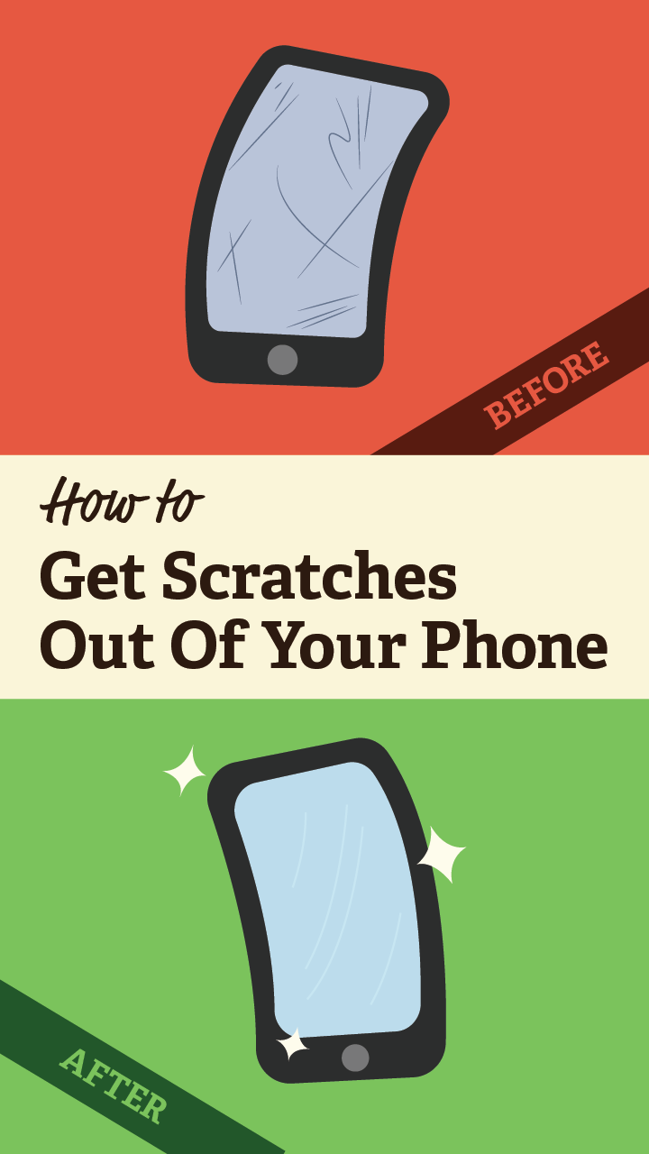 How To Remove Scratches From Your Phone Cleaning Hacks Life Hacks Household Hacks