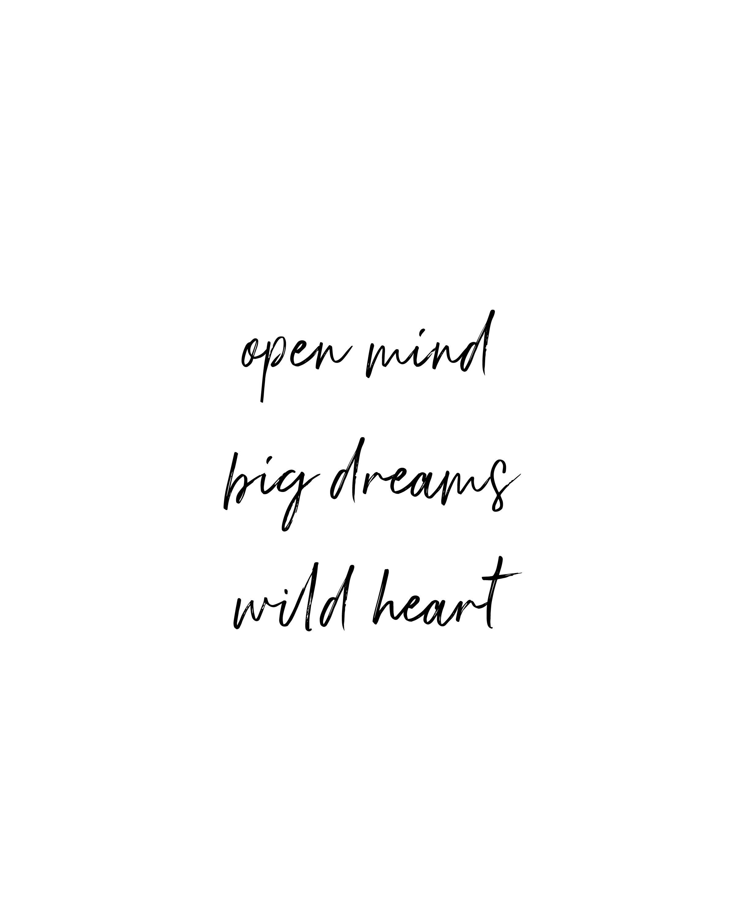 Printable Boho Quote | Open Mind Big Dreams Wild Heart