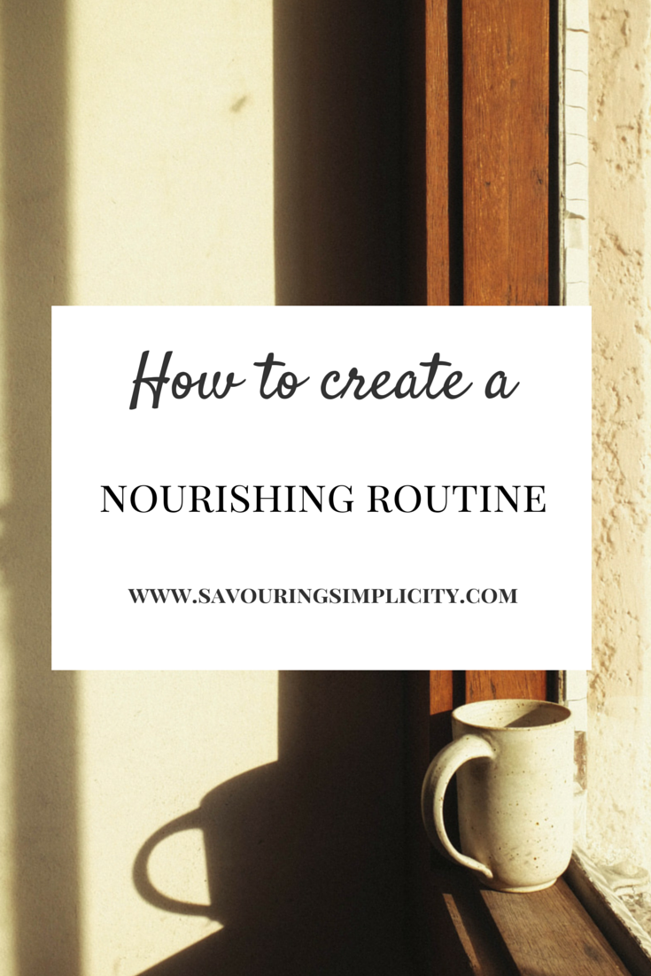 Creating A Nourishing Routine