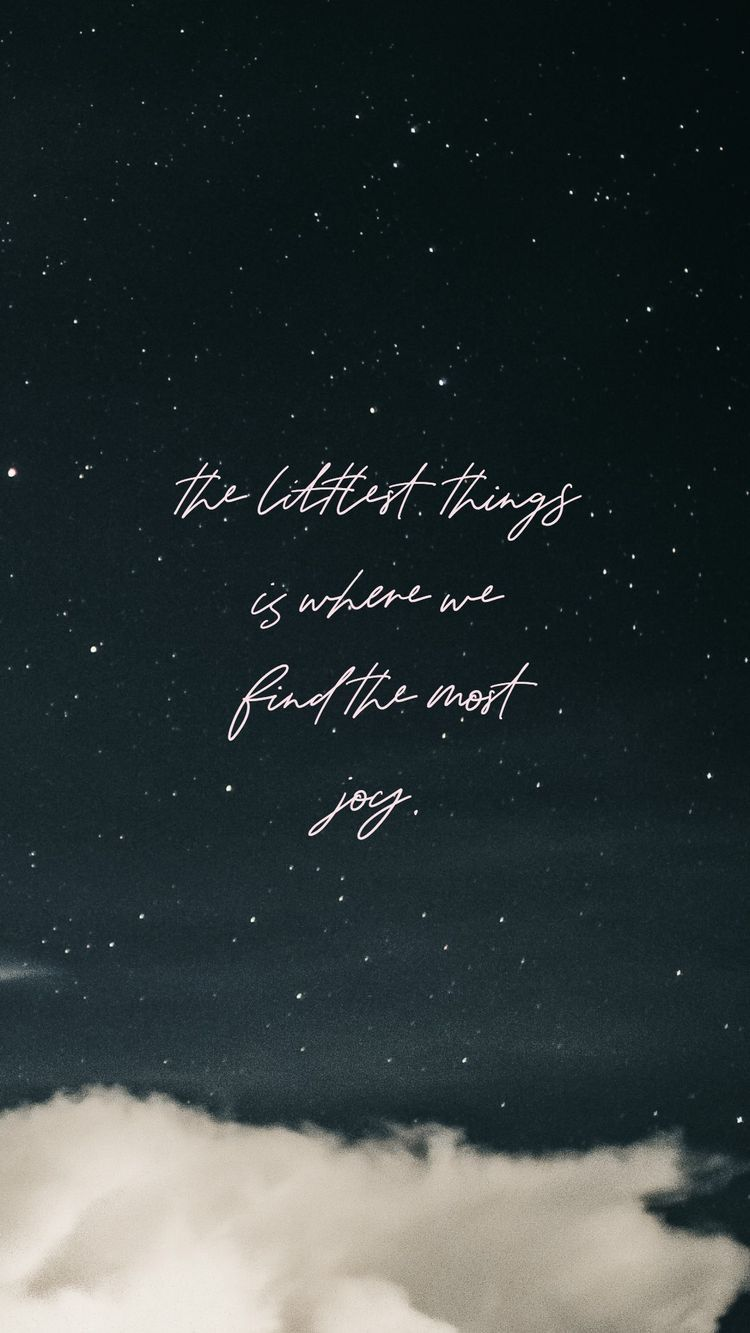 Little things can mean a lot. Phone wallpaper quotes