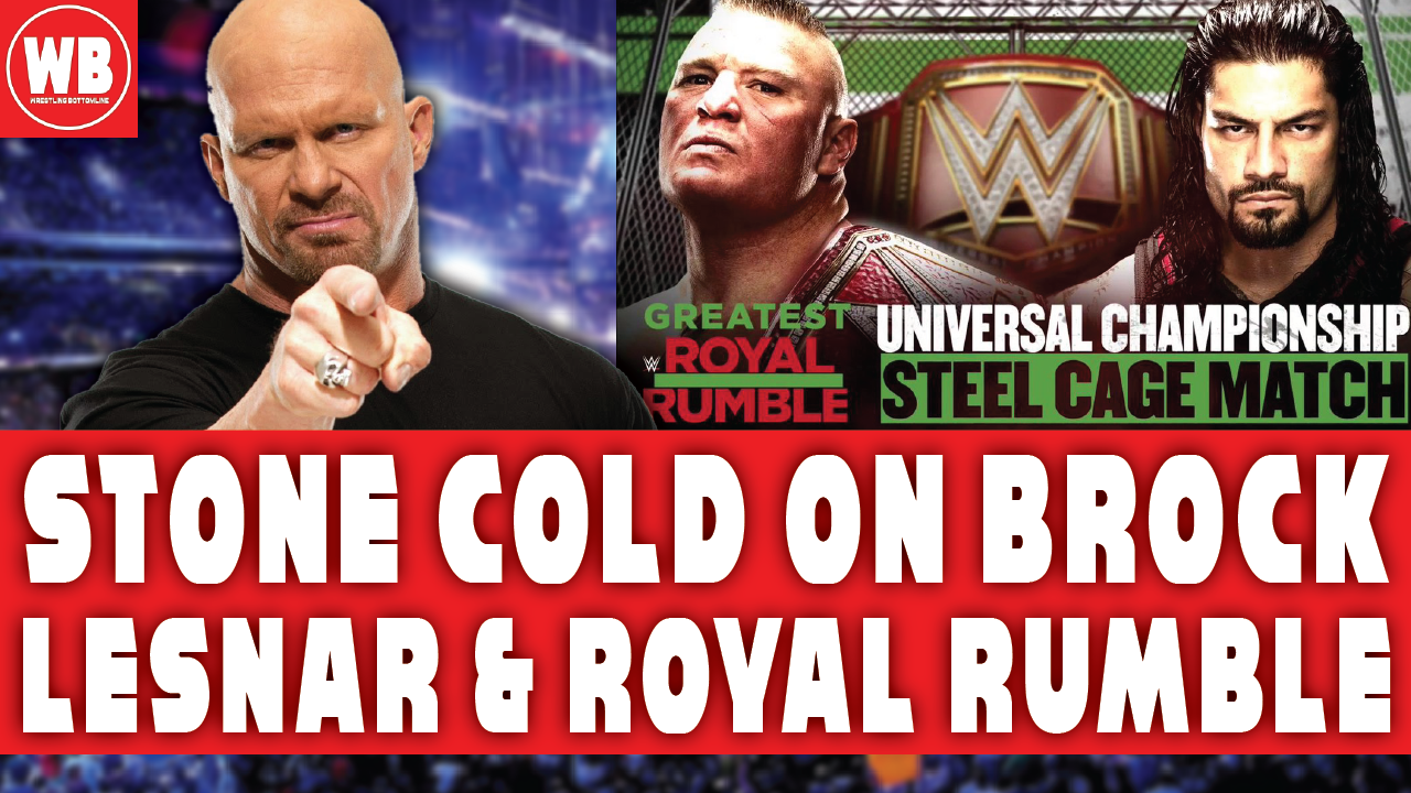 Stone Cold Shoots On Brock Lesnar And Wwe S The Greatest Royal Rumble 2018 Wrestling Podcast Royal Rumble Brock Lesnar Podcasts