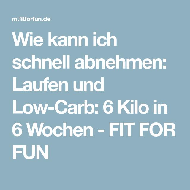 Wie kann ich schnell abnehmen: Laufen und Low-Carb: 6 Kilo..
