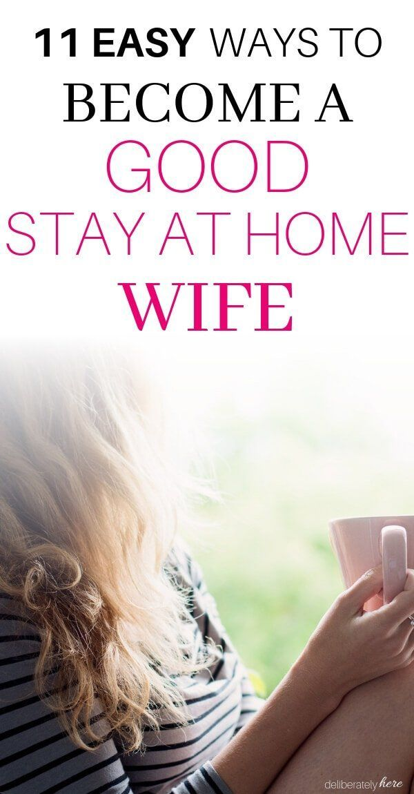How to be a Good Stay at Home Wife (11 practical tips) #stayathome
