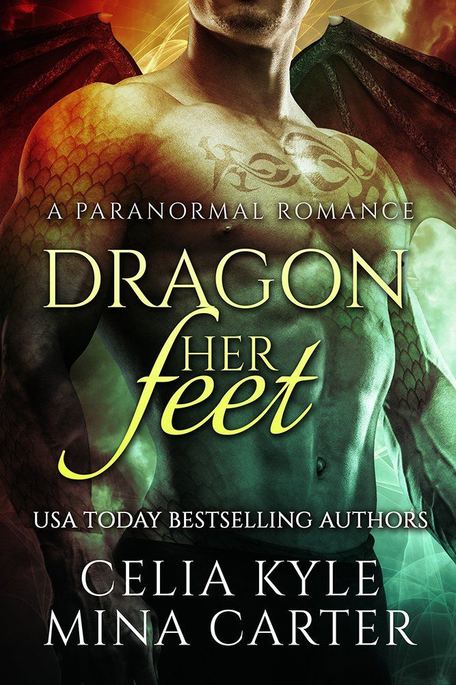 Dragon Her Feet (BBW Paranormal Shapeshifter Romance) - Kindle edition by Celia Kyle, Mina Carter. Paranormal Romance Kindle eBooks @ Amazon.com.