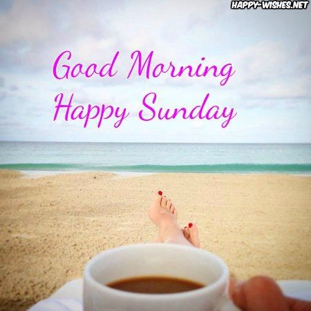 Good Morning Wishes On Sunday Quotes Images And Pictures Happy